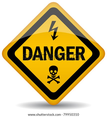 Vector danger warning sign, eps10 - stock vector