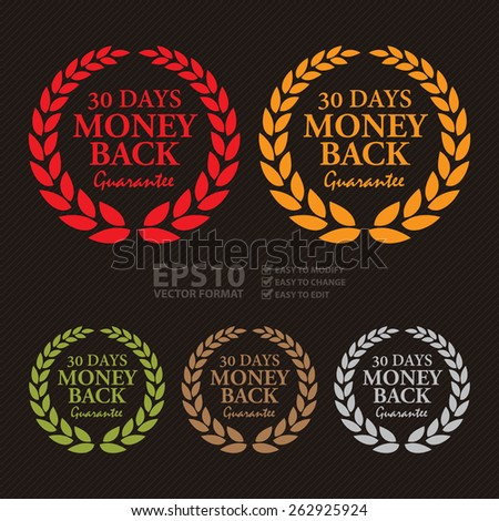 Vector : 30 Days Money Back Guarantee Wheat Laurel Wreath, Badge, Label, Sticker, Sign or Icon - stock vector
