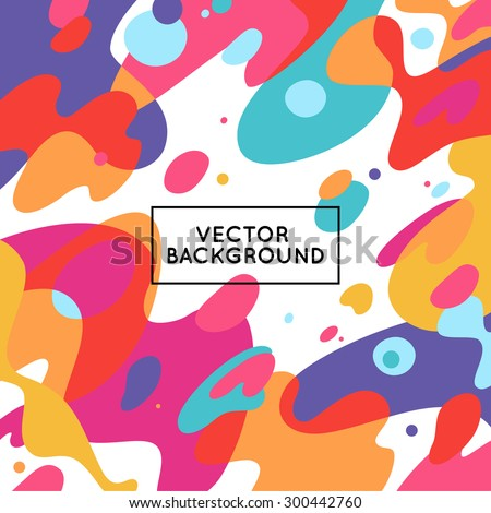 Vector decorative abstract background in trendy flat style with copy space for your text and artistic blots and stains - stock vector
