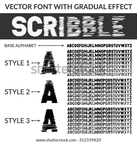 Vector decorative font set with gradual scribble sketchy effect. Font has three different styles with seven gradations of scribble effect - stock vector