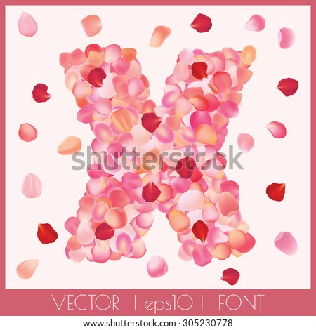 Vector decorative font with realistic rose petals text effect. Letter X  - stock vector