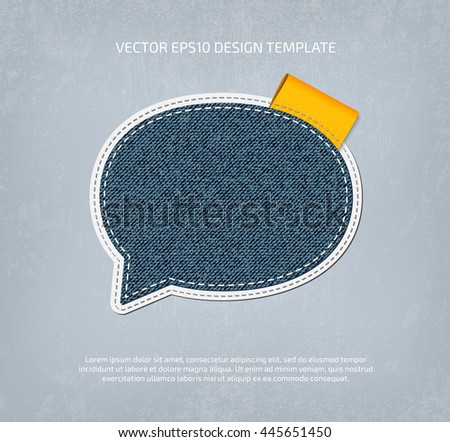 Vector denim speech bubble icon, textured layered and double stitched. Canvas applique with orange label