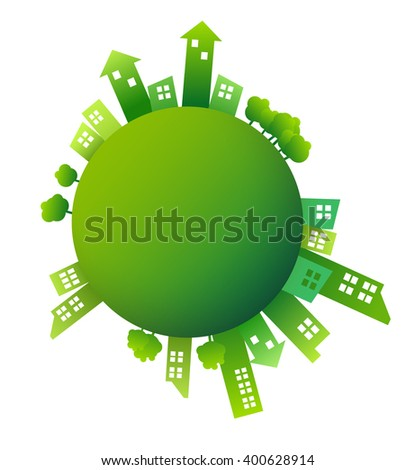 Vector Design - EPS10 Building and City Illustration green style. Green city on world. Eco concept of green town - stock vector