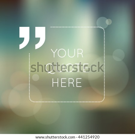 Vector design template. A square dashed frame for a quote on a colorful abstract blurred bokeh background - stock vector