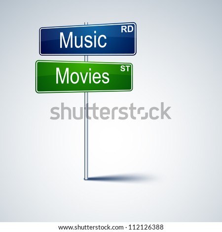 Vector direction road sign with music movies words. - stock vector