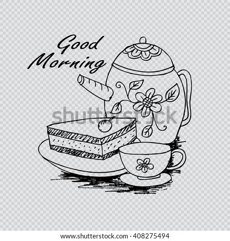 "Vector doodle style lettering ""Good Morning!"" with cup of coffee, piece of cake and teapot"