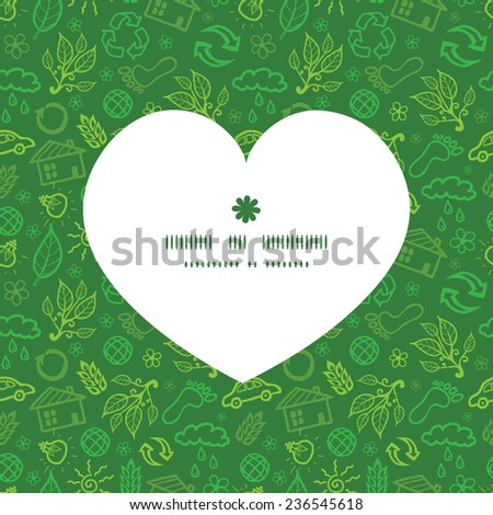 Vector ecology symbols heart silhouette pattern frame - stock vector