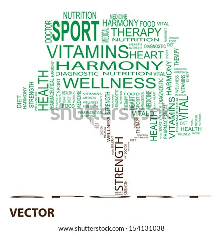 Vector eps concept or conceptual green text word cloud or tagcloud as a tree isolated on white background as metaphor for health,nutrition,diet,wellness,body,energy,medical,sport, heart or science