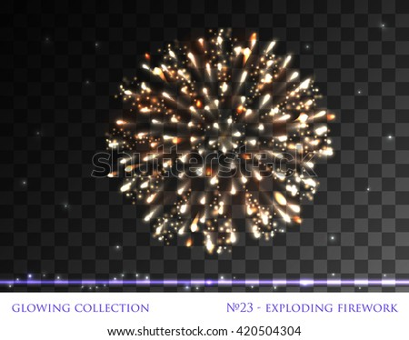 VECTOR eps 10. Glowing collection. Firework, light effects isolated and grouped. Transparent sunlight lens flare. Shining elements and stars. Golden Fireworks, Exploding Firework with lights stars.  - stock vector