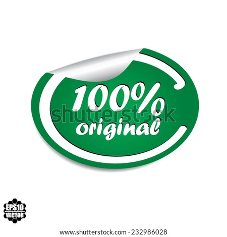 Vector EPS 10: 100% Original Green Label, Sticker, Icon or Badge on white background. - stock vector
