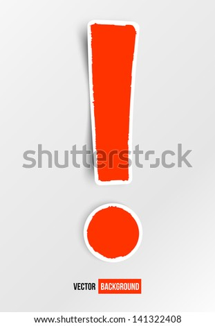 Vector exclamation mark. Red and white sign - stock vector