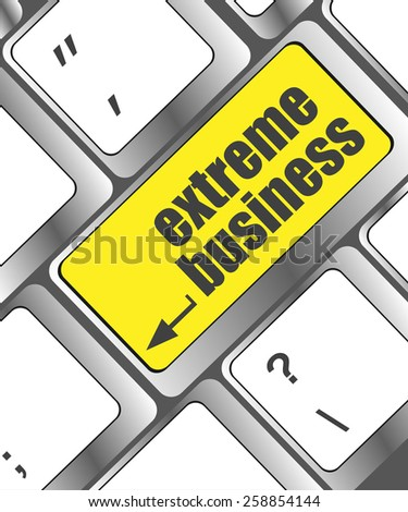 vector extreme business button on computer keyboard pc key - stock vector