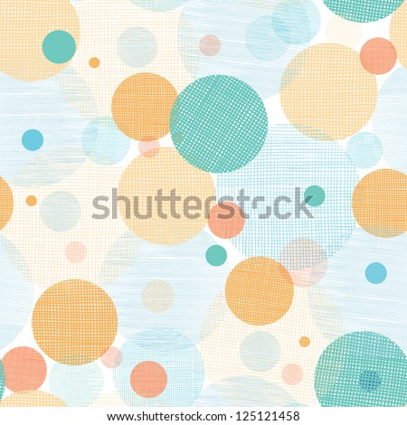 Vector fabric circles abstract seamless pattern background  with hand drawn elements - stock vector