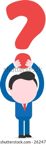 Vector faceless cartoon businessman lifting big question mark overhead. - stock vector