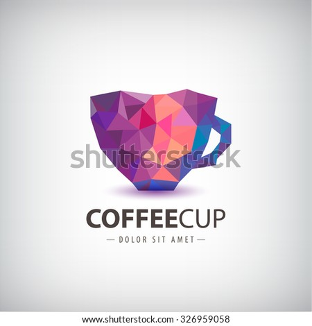Vector faceted, crystal , 3d colorful cup, coffee, cafe logo, icon isolated. Identity - stock vector