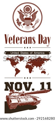 "vector festive banner ""Veterans Day The United States of America honoring all who served Land of the free,because of the brave November 11th"". Creative Illustration card USA Independence Day.logotype - stock vector"