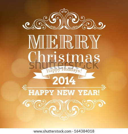 Vector festive inscription with ornamental elements on defocus background. Merry Christmas and Happy New Year greeting card - stock vector