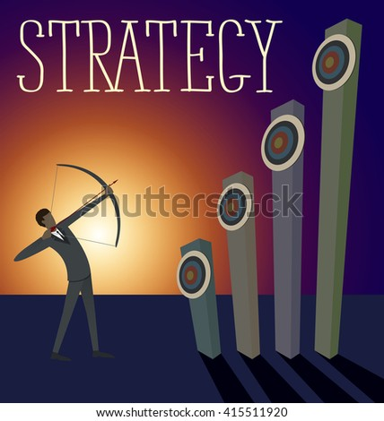 Vector flat business strategy concept. Business man shoots a bow to the target - stock vector