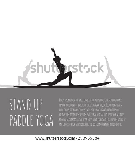 Vector flat design style illustration of stand up paddle yoga template with stand up paddles, text and women silhouettes. Template for article, postcard, personal card or print. - stock vector