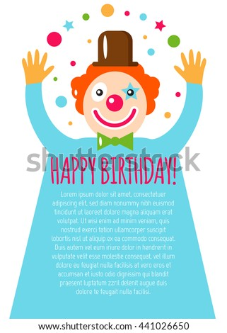 Vector flat holiday background with clown. Smile. Happy Birthday card. Kids party and celebration. Circus. Juggler.