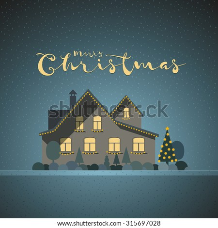 Vector flat illustration of winter house in Christmas time. Elements are layered separately in vector file. Easy editable.  - stock vector