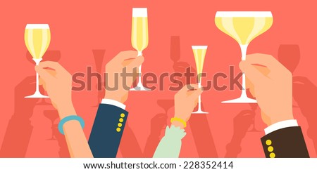 Vector flat modern concept illustration on celebration and party featuring multiple raised hands holding different champagne glasses, cheering | Simple corporate celebration event background - stock vector