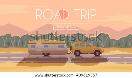 Vector flat web banner on the theme of Road trip, Adventure, Trailering, Camping, outdoor recreation, adventures in nature, vacation. Modern flat design. Road trip. SUV and trailer.