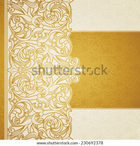 Vector floral border in Victorian style. Ornate element for design, place for text. Ornamental vintage pattern for wedding invitations and greeting cards. Traditional golden decor on light background. - stock vector