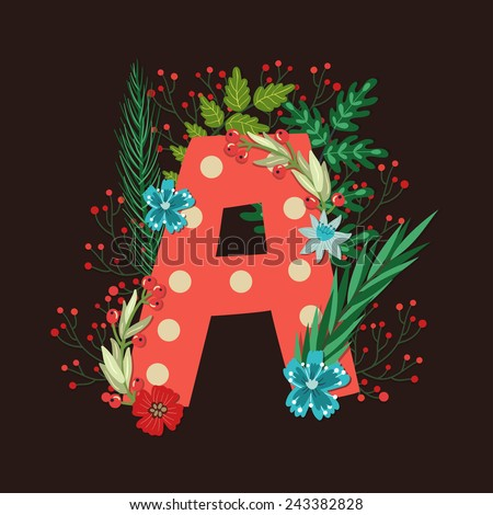 Vector floral letter made from leaves, branches, berries and flowers. Bright botanical alphabet. Vintage hand drawing character. Letter A. - stock vector