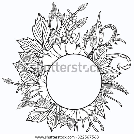 Vector floral round frame. Ethnic retro design in zentangle style with flowers and abstract elements,Black line art on white background. - stock vector