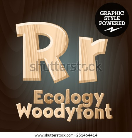 Vector font set of wood ecology font. Letter R - stock vector