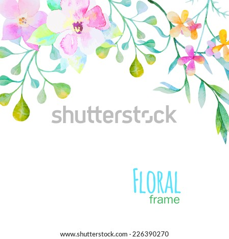 Vector frame with watercolor flowers - stock vector