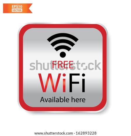Vector: Free wifi available here sign with red and silver square isolated. Eps10. - stock vector