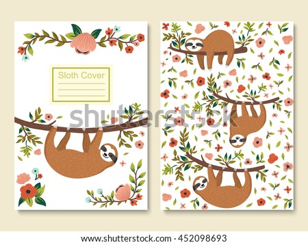 Vector funny sloth on tree. Cute sloths, flowers, branch. Cover template with adorable cartoon animals. Notepad, card, poster, banner, brochure, postcard design. Childish style collection