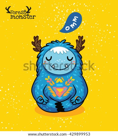 Vector furry blue monster meditation in the Lotus position in cartoon style. Yoga. Post card design. Fun cute cartoon monster for kids design. Awesome childish print