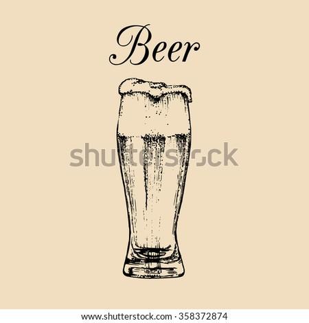 Vector glass of beer. Vector illustration of beer glass. Beer illustration. Hand drawn sketch of beer glass with foam. Old brewery. Beer logo. Beer label. Beer bar. Beer icon. Craft beer. - stock vector