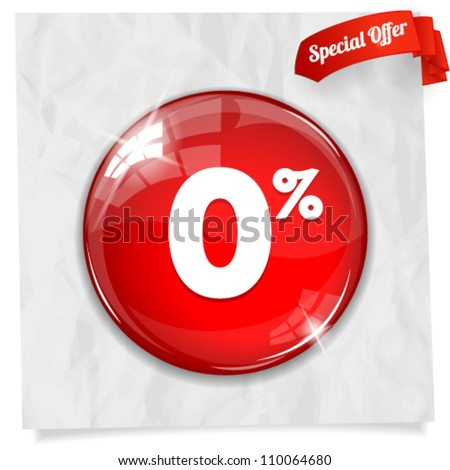 Vector glossy red round 0% button on crumpled paper. Image contains transparency in lights and shadows and can be placed on every surface. 10 EPS - stock vector