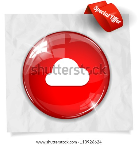Vector glossy red round button with cloud icon on crumpled paper. Image contains transparency in lights and shadows and can be placed on every surface. 10 EPS - stock vector
