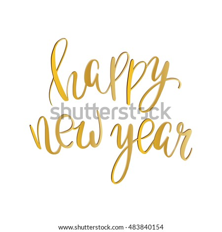 Vector golden text on white background. Happy New Year lettering for invitation and greeting card, prints and posters. Hand drawn inscription, calligraphic design