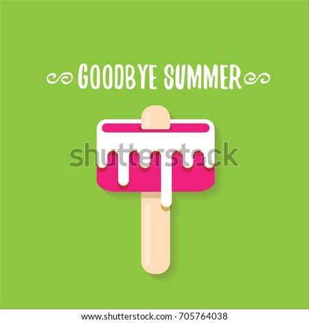 Vector Goodbye Summer Vector Concept Illustration With Melt Pink Ice Cream  With Stick On Green Background