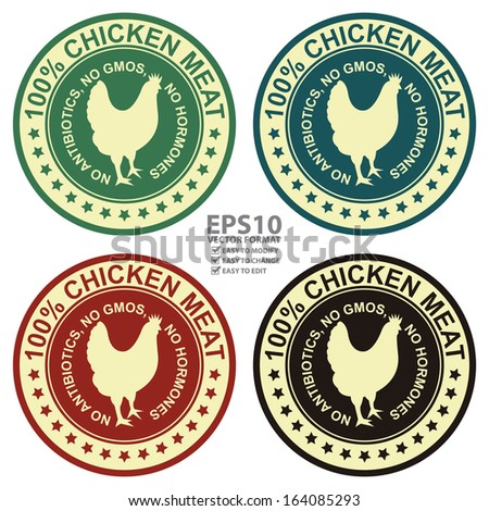 Vector : Graphic for Food Business Present By Colorful Vintage Style 100 Percent Chicken Meat No Antibiotics, No Gmos, No Hormones Stamp, Label, Sticker or Icon Isolated on White Background