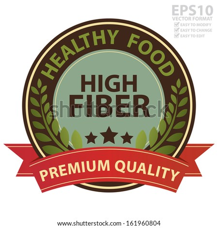 Vector : Graphic For Healthy, Weight Loss, Diet or Fitness Product Present By Brown Vintage Style Healthy Food High Fiber Icon With Red Premium Quality Ribbon Isolated on White Background  - stock vector