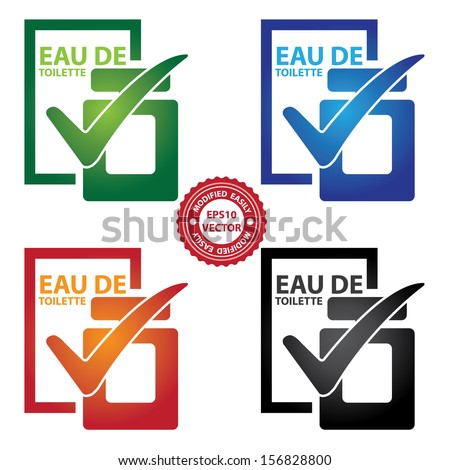 Vector : Graphic for Marketing Campaign, Product Information or Product Ingredient Concept Present By Colorful Glossy Style Eau De Toilette Bottle Sign With Check Mark Isolated on White Background  - stock vector