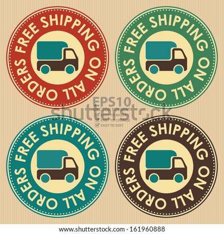Vector : Graphic For Promotional Sale or Marketing Campaign Present By Circle Colorful Vintage Style Free Shipping on All Orders Icon With Lorry or Truck Sign - stock vector