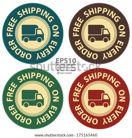 Vector : Graphic For Promotional Sale or Marketing Campaign Present By Colorful Vintage Style Free Shipping on Every Order Icon, Badge, Label, Button or Sticker Isolated on White Background - stock vector