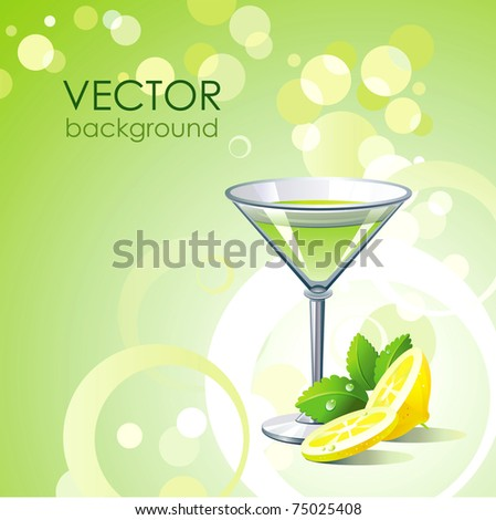 Vector green background with alcohol cocktail and lemon with mint. - stock vector