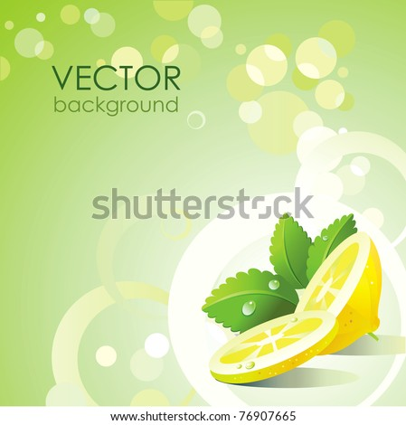 Vector green background with lemon and mint.