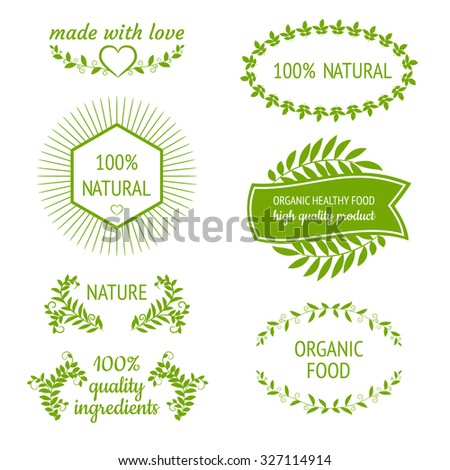 Vector green 100 natural, organic, healthy food, quality ingredients labels, shape and borders with leaves. Made with love. Design elements set. - stock vector