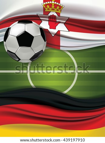 Vector green soccer filed with A soccer ball and North ireland flag visit Germany flag. European football championship concept. The match between the national teams of North ireland against Germany. - stock vector