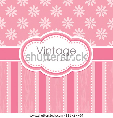 Vector greeting card template. Vintage floral print, grunge striped panel and text frame. Great for Mother's Day, birthday, baby, Easter, wedding, menu, dinner party invitation, stationery. - stock vector